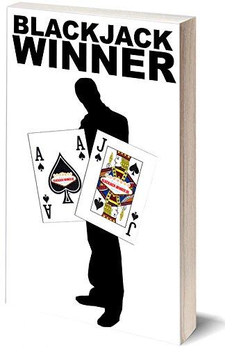 Blackjack Winner - Besser Blackjack spielen: Blackjack Regeln, Strategie und Kartenzählen lernen!