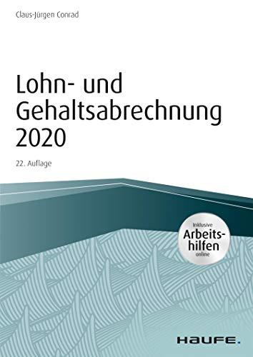 Lohn- und Gehaltsabrechnung 2020 - inkl. Arbeitshilfen online (Haufe Fachbuch)