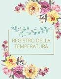 Registro Della Temperatura: Per i dipendenti - Rilevatore della temperatura corporea - Registro medico - Monitoraggio della temperatura per ospiti e ... di controllo giornaliero della temperatura