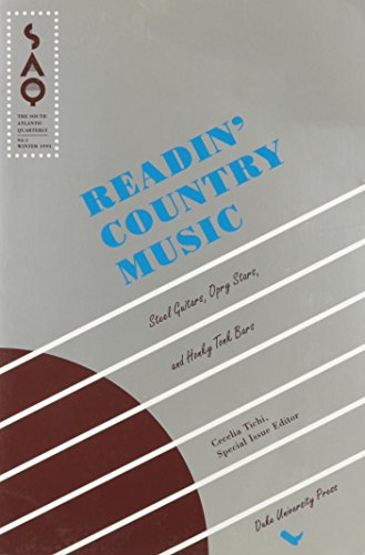 Reading Country Music: Steel Guitars, Opry Stars and Honky