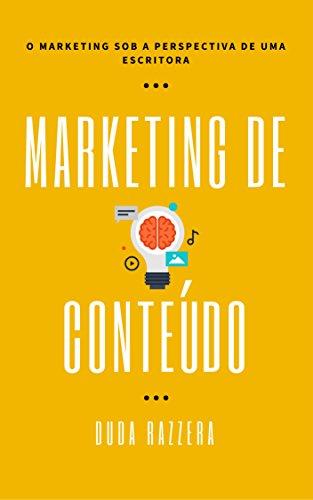 Marketing de Conteúdo: O marketing sob a perspectiva de uma escritora (Digital Pen Livro 1)