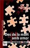 Des de la mort amb amor: XVè Premi de Narrativa de la Vila de l'Ametlla de Mar.: 57