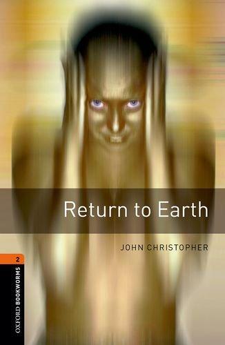 Oxford Bookworms Library 2 Return to Earth 3/Eの詳細を見る