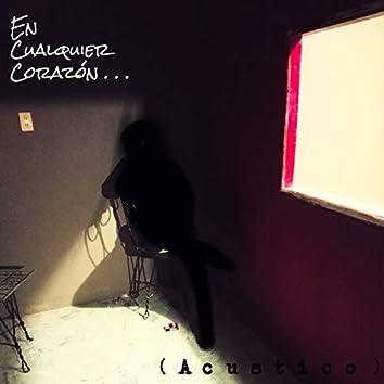 En Cualquier Corazón... (Acústico) (Live)