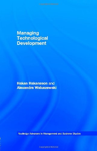 Managing Technological Development: IKEA, the Environment and Technology (Routledge Advances in Management and Businessstudies, 25, Band 22)