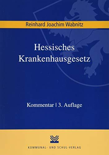 Hessisches Krankenhausgesetz: Kommentar