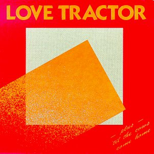 Love Tractor /