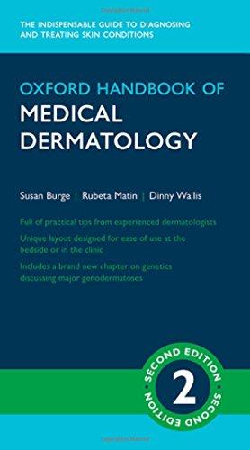 Burge, S: Oxford Handbook of Medical Dermatology (Oxford Medical Handbooks)