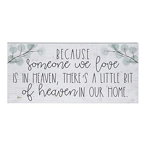 Simply Said, INC Inspire Boards 12' x 5.5' Wood Sign - Because Someone We Love is in Heaven, There's A Little Bit of Heaven in Our Home
