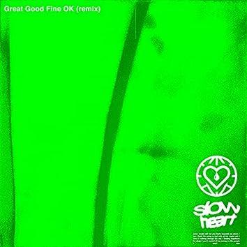 Slow Heart (Great Good Fine Ok Remix)