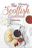 The Ultimate Scottish Cookbook...
