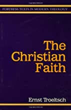 Christian Faith (Fortress Texts in Modern Theology)