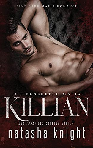 Killian: Die Benedetto Mafia