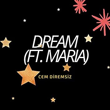 Dream (feat. Maria)