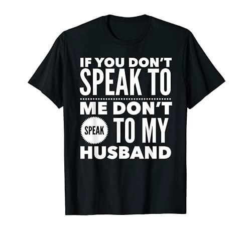 あなたが私に話さないなら夫に話さないでください妻ルール Tシャツ