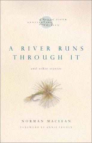 River Runs Through It 25th Ann Ed