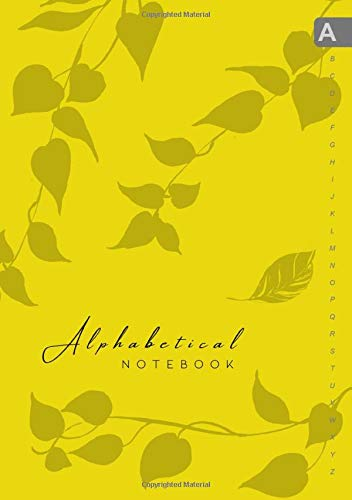 Alphabetical Notebook: B5 Lined-Journal Organizer Medium with A-Z Alphabet Tabs Printed | Cute Vine Leaves Design Yellow