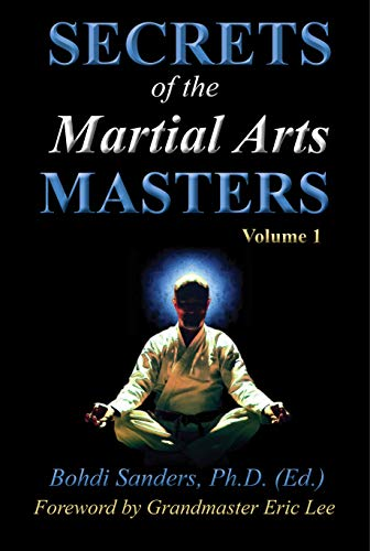 Secrets of the Martial Arts Masters (English Edition)