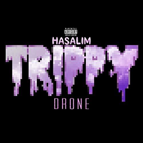Trippy Drone [Explicit]