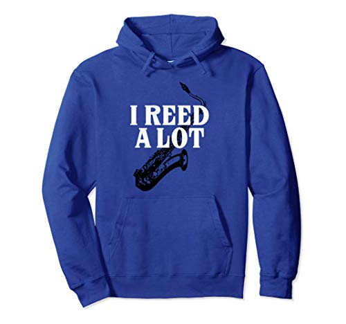 Alto Tenor Bari Saxophone Sax Reed Pun Marching Band Gift Pullover Hoodie