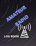 Amateur Radio Log Book: Black Cover | Amateur Radio Logbook|120 pages | in 8.5'' x 11'' format | A useful and perfect gift for any radio amateur.
