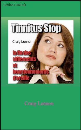 Tinnitus Stop ! (French Edition)