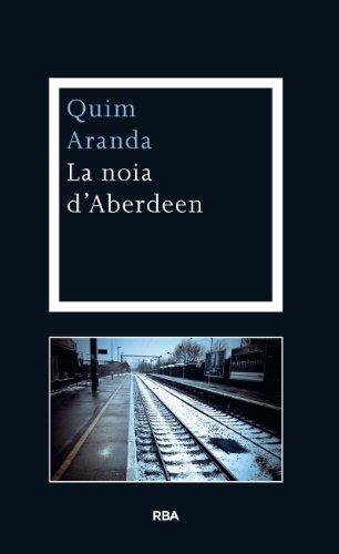 La noia d'Aberdeen (OTROS LA MAGRANA) (Catalan Edition)