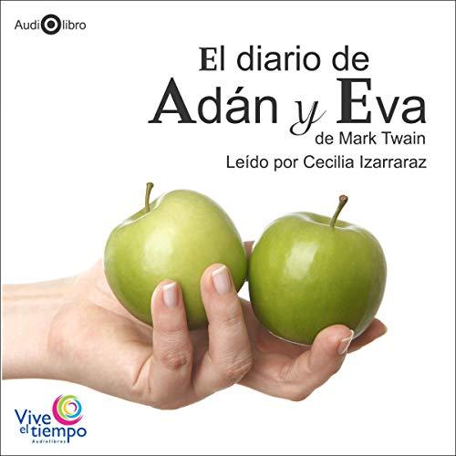 El diario de Adán y Eva [The Diaries of Adam & Eve] cover art