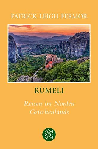 Rumeli: Reisen im Norden Griechenlands