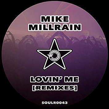 Lovin' Me Remixes