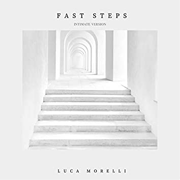 Fast Steps (Intimate Version)