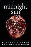 by Stephenie Meyer Midnight Sun Paperback