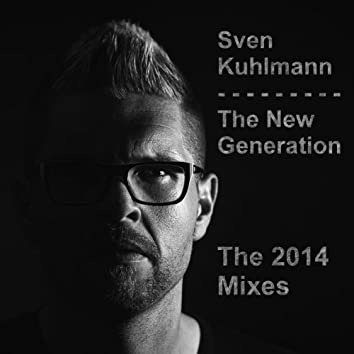 The New Generation (The 2014 Remixes)