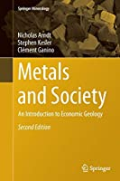 Metals and Society: An Introduction to Economic Geology (Springer Mineralogy)