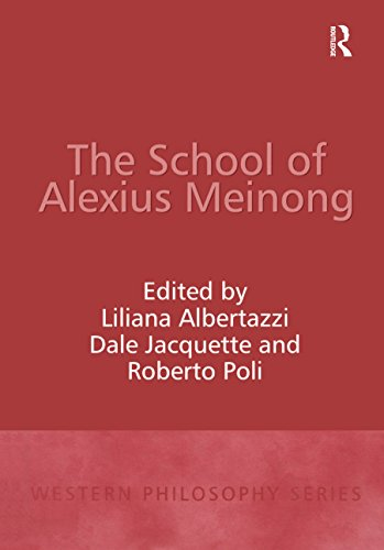 The School of Alexius Meinong (Western Philosophy Series)