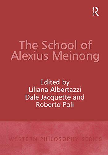 The School of Alexius Meinong (Western Philosophy Series)