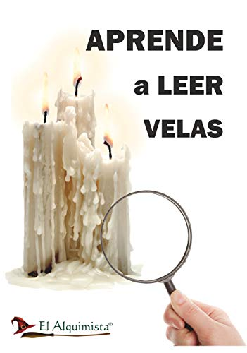 Aprende a leer las velas : y velones (manual esoterico nº 1)