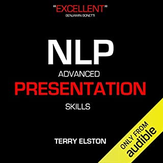 NLP Advanced Presentation Skills with Terry Elston audiobook cover art