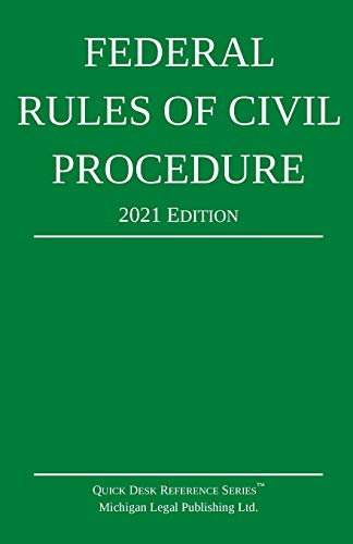 Compare Textbook Prices for Federal Rules of Civil Procedure; 2021 Edition: With Statutory Supplement 2021st ed. Edition ISBN 9781640020917 by Michigan Legal Publishing Ltd.