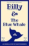 Billy and The Blue Whale (English Edition)