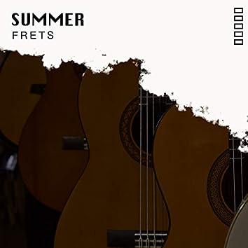 # Summer Frets