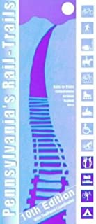 Pennsylvania's Rail-Trails, 10th Edition