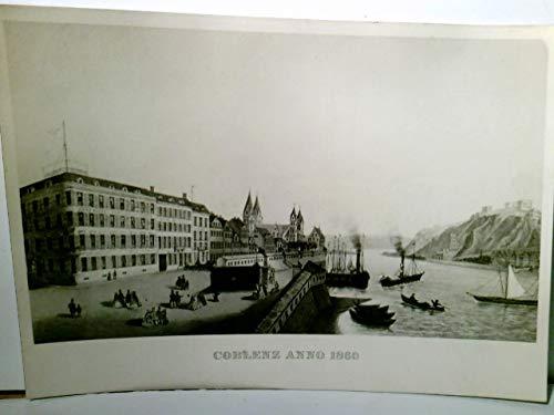 Coblenz anno 1860. Neujahrsgruss Karte von Brillen-Becker / Hörakustik / Koblenz, 1959. Alte Karte s/w mit Rückseitendruck (keine AK).