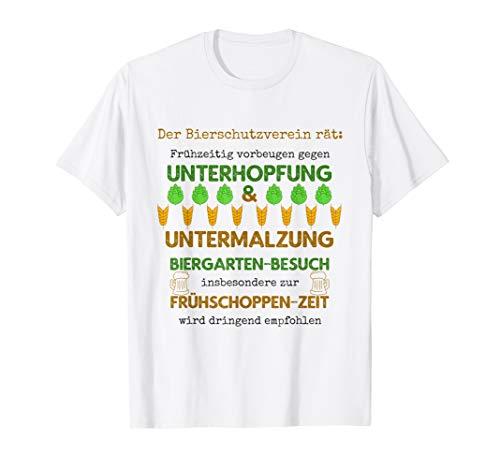 Bier bei Unterhopfung & Untermalzung Biergarten Frühschoppen T-Shirt