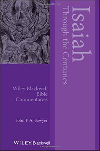 Isaiah Through the Centuries Wiley Blackwell Bible Commentaries product image