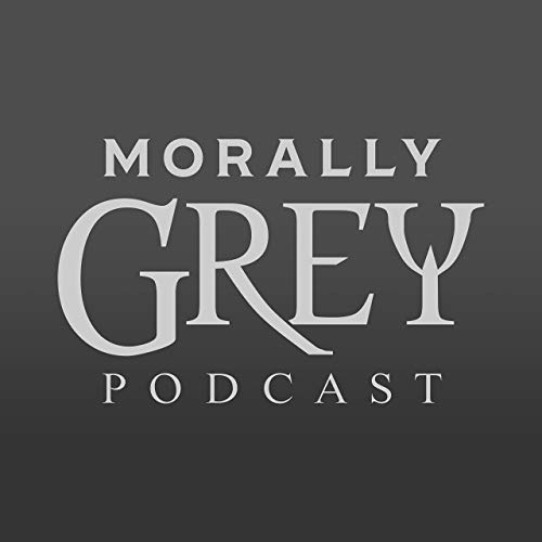 Morally Grey: A Podcast on the Lore of Warcraft Podcast By Gin and Fear cover art