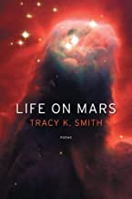 Best life on mars tracy k smith Reviews