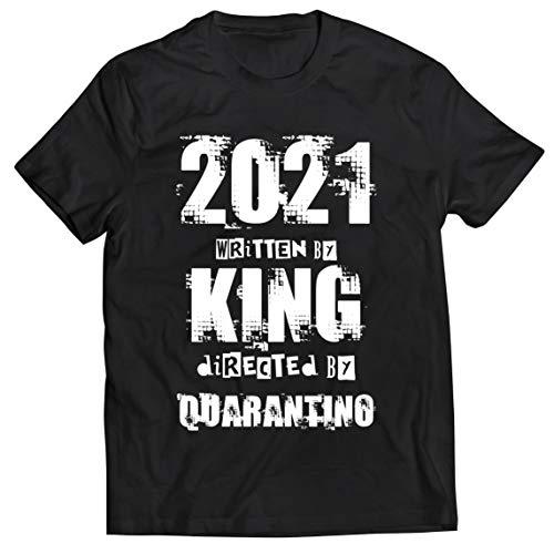 lepni.me Camisetas Hombre 2021 Personalizado Escrito por King Dirigido por Quarantino Humor Regalo (XXL Negro Multicolor)