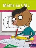 Maths au CM1 - Cahier de géométrie