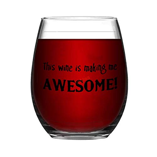 Customized Stemless Wine Glass 17oz This Wine Is Making Me Awesome Wine Glasses with Sayings Party Birthday Glasses Mug Gifts for Women Man Friend